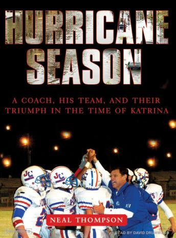 Download Hurricane Season: A Coach, His Team, and Their Triumph in the Time of Katrina by Neal Thompson