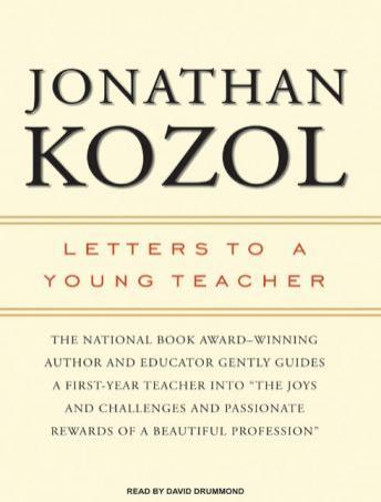 Letters to a Young Teacher, Jonathan Kozol