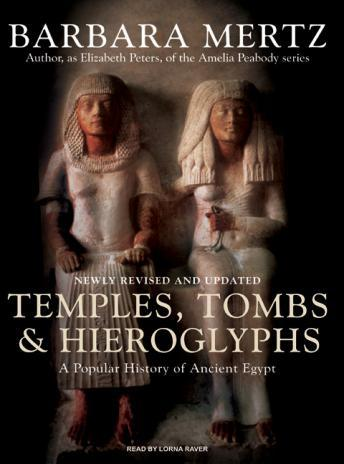 Download Temples, Tombs and Hieroglyphs: A Popular History of Ancient Egypt by Barbara Mertz