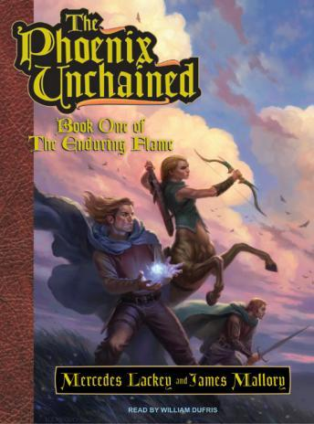 Download Phoenix Unchained: Book One of The Enduring Flame by Mercedes Lackey, James Mallory
