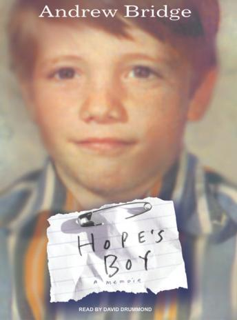 Hope's Boy: A Memoir, Andrew Bridge