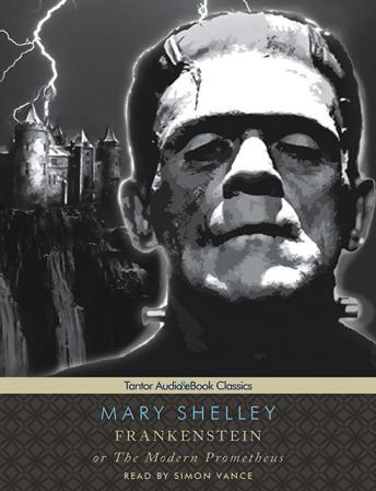 Frankenstein, or the Modern Prometheus [With eBook], Mary Wollstonecraft Shelley