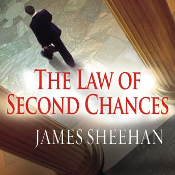 Law of Second Chances: A Novel, James Sheehan