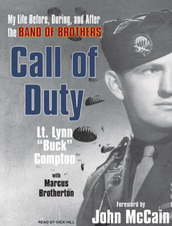 Call of Duty: My Life Before, During, and After the Band of Brothers, Lt. Lynn 'buck' Compton, Marcus Brotherton