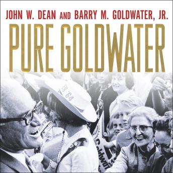 Pure Goldwater, Barry M. Goldwater Jr, John W. Dean