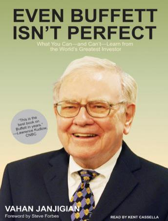 Even Buffett Isn't Perfect: What You Can---and Can't---Learn from the World's Greatest Investor, Vahan Janjigian