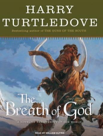 Breath of God: A Novel of the Opening of the World, Harry Turtledove