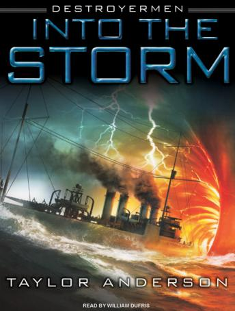 Destroyermen: Into the Storm, Taylor Anderson