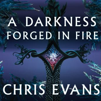 Darkness Forged in Fire, Chris Evans