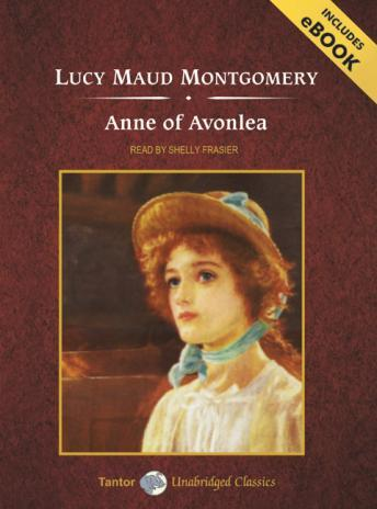 Anne of Avonlea [With eBook], Lucy Maud Montgomery