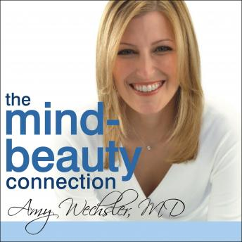 The Mind-Beauty Connection: 9 Days to Reverse Stress Aging and Reveal More Youthful, Beautiful Skin