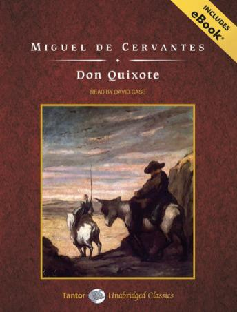 Don Quixote [With eBook], Miguel Cervantes, Miguel De Cervantes Saavedra