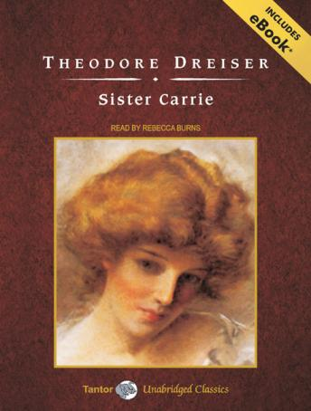 Sister Carrie [With eBook], Theodore Dreiser