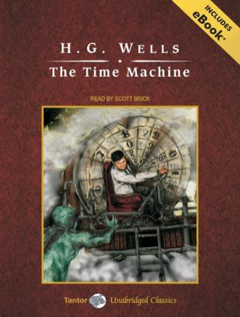 Time Machine [With eBook], H.G. Wells