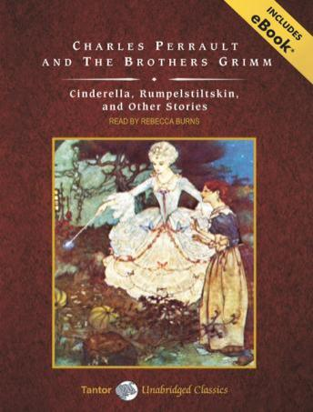 Cinderella, Rumpelstiltskin, and Other Stories, Wilhelm Grimm, Jacob Grimm, Charles Perrault