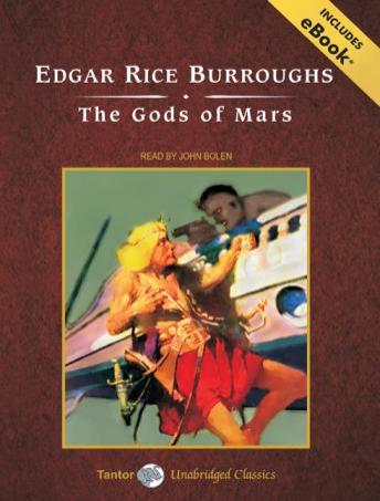 Gods of Mars [With eBook], Edgar Rice Burroughs