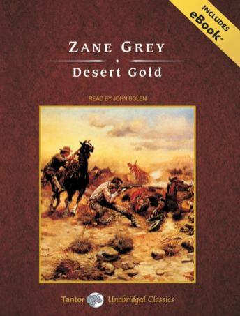 Desert Gold, Zane Grey