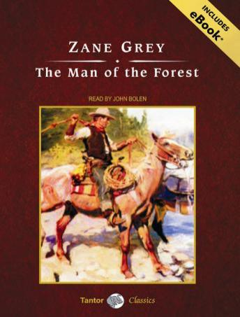 Man of the Forest, Zane Grey