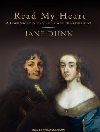 Read My Heart: A Love Story in England's Age of Revolution, Jane Dunn