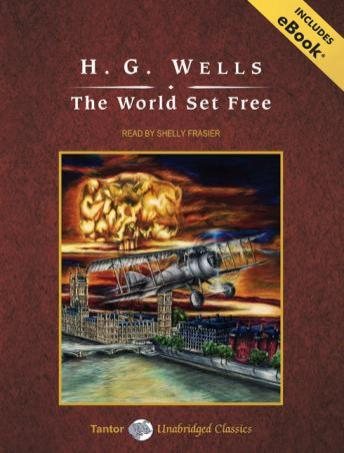 World Set Free [With eBook], H.G. Wells