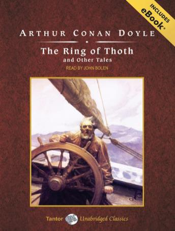Ring of Thoth and Other Tales, Arthur Conan Doyle