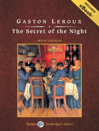 Secret of the Night, Gaston LeRoux