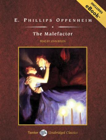 Malefactor [With eBook], E. Phillips Oppenheim
