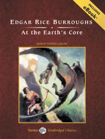 At the Earth's Core, Edgar Rice Burroughs