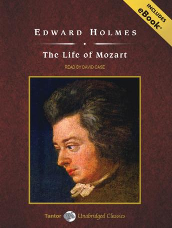 Life of Mozart [With eBook], Edward Holmes