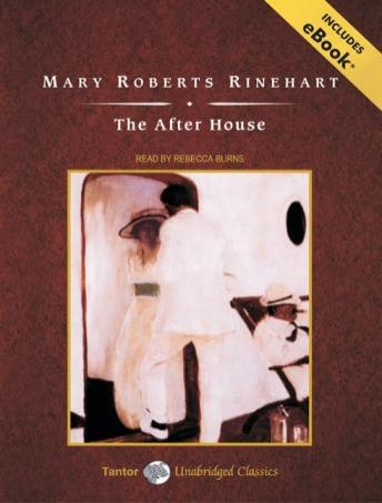 After House [With eBook], Mary Roberts Rinehart