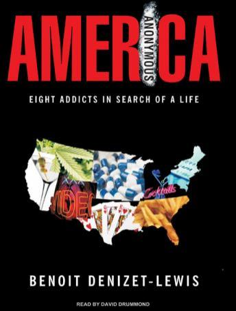 America Anonymous, Benoit Denizet-Lewis