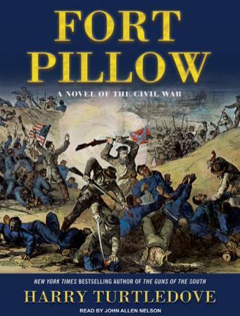 Fort Pillow: A Novel of the Civil War, Harry Turtledove