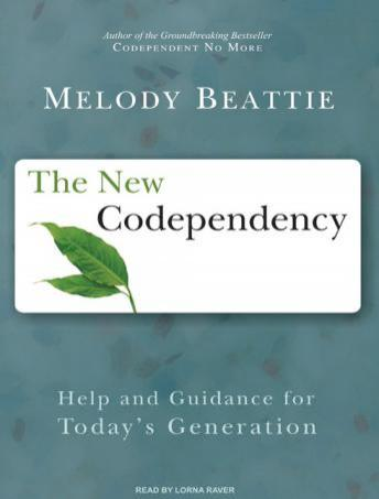 New Codependency: Help and Guidance for Today's Generation, Melody Beattie