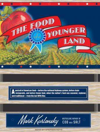 Food of a Younger Land, Mark Kurlansky
