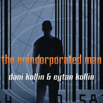The Unincorporated Man, Dani Kollin, Eytan Kollin