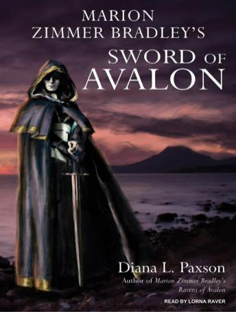 Marion Zimmer Bradley's Sword of Avalon, Diana L. Paxson