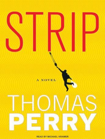 Strip: A Novel, Thomas Perry