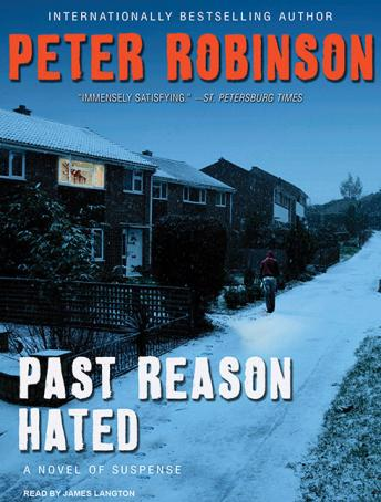 Past Reason Hated: A Novel of Suspense, Peter Robinson