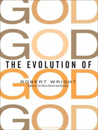 Download Evolution of God by Robert Wright