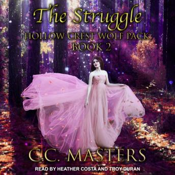 The Struggle: Hollow Crest Wolf Pack Book 2
