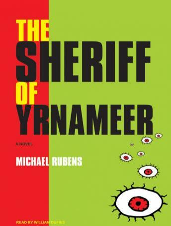 Sheriff of Yrnameer, Michael Rubens