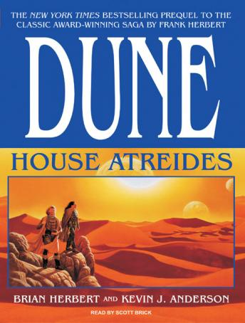 Dune: House Atreides, Audio book by Brian Herbert, Kevin J. Anderson