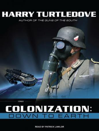Colonization: Down to Earth, Audio book by Harry Turtledove