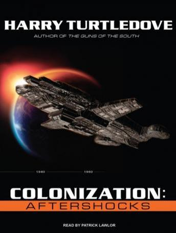 Colonization: Aftershocks, Harry Turtledove
