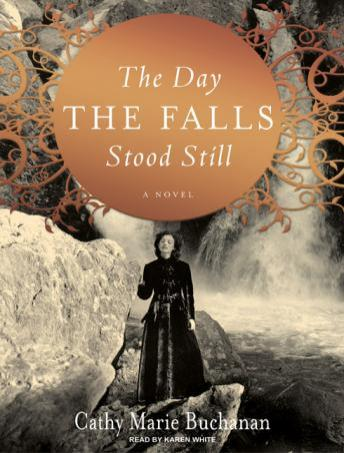 Day the Falls Stood Still, Cathy Marie Buchanan