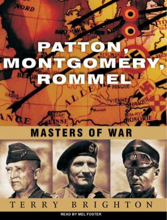 Patton, Montgomery, Rommel: Masters of War, Terry Brighton