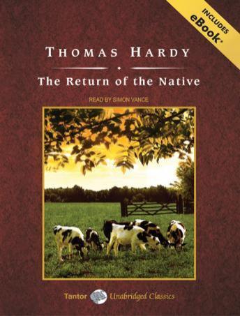 Return of the Native [With eBook], Thomas Hardy