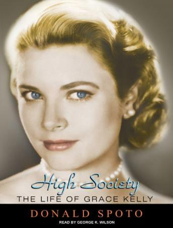 High Society: The Life of Grace Kelly, Donald Spoto