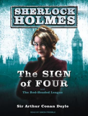 Sign of Four: A Sherlock Holmes Novel, Sir Arthur Conan Doyle