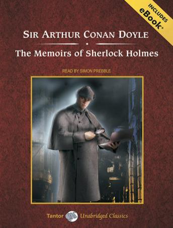 Memoirs of Sherlock Holmes [With eBook], Arthur Conan Doyle